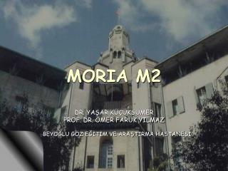 MORIA M2