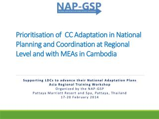 Supporting LDCs to advance  their National  Adaptation Plans Asia Regional Training Workshop