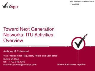 Toward Next Generation Networks: ITU Activities Overview