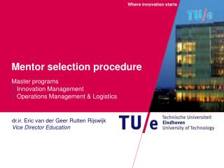 Mentor selection procedure