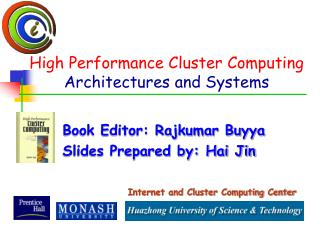 High Performance Cluster Computing Architectures and Systems
