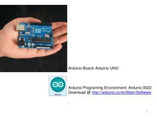 Arduino Board: Arduino UNO