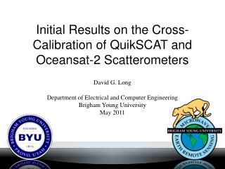 Initial Results on the Cross-Calibration of QuikSCAT and Oceansat-2 Scatterometers