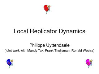 Local Replicator Dynamics