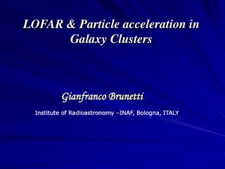 LOFAR & Particle acceleration in Galaxy Clusters