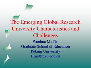 The Emerging Global Research University:Characteristics and Challenges
