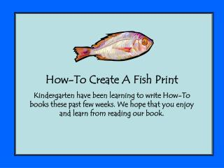 How-To Create A Fish Print