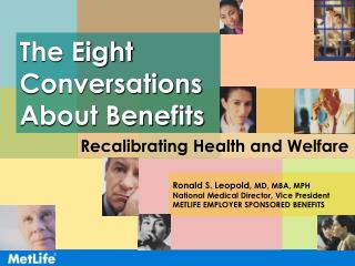 The Eight Conversations About Benefits