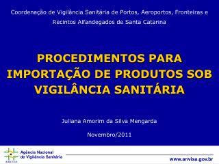 Juliana Amorim da Silva Mengarda