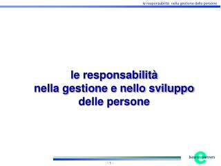 le responsabilit� nella gestione e nello sviluppo delle persone