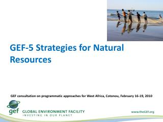 GEF-5 Strategies for Natural Resources