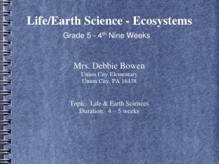 Life/Earth Science - Ecosystems