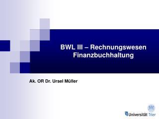 BWL III – Rechnungswesen Finanzbuchhaltung