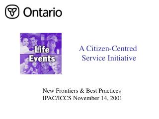 A Citizen-Centred  Service Initiative