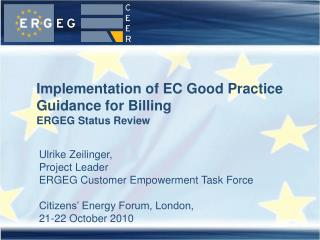 Implementation of EC Good Practice  Guidance for Billing ERGEG Status Review
