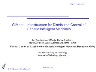 GIMnet - Infrastructure for Distributed Control of Generic Intelligent Machines