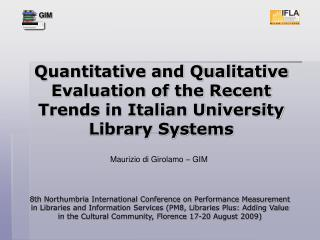 Quantitative and Qualitative Evaluation of the Recent Trends in Italian University Library Systems