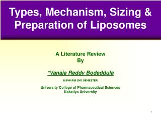 Types, Mechanism, Sizing & Preparation of Liposomes