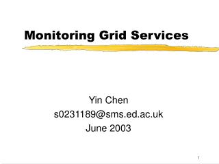 Monitoring Grid Services