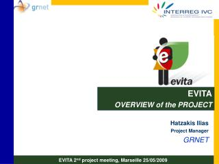 EVITA OVERVIEW of the PROJECT