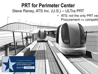 PRT for Perimeter Center Steve Raney, ATS Inc. (U.S.) – ULTra PRT