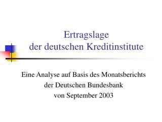 Ertragslage der deutschen Kreditinstitute