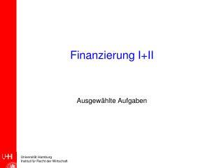 Finanzierung I+II