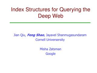 Index Structures for Querying the Deep Web