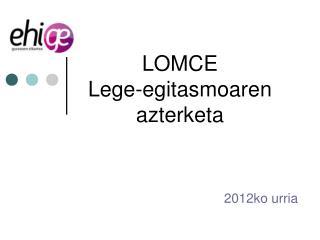 LOMCE  Lege-egitasmoaren  azterketa