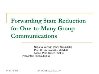 Forwarding State Reduction for One-to-Many Group Communications