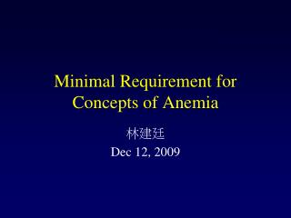 Minimal Requirement for Concepts of Anemia