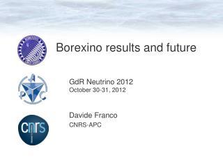 Borexino results and future