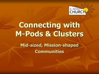 Connecting with M-Pods & Clusters