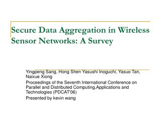 Secure Data Aggregation in Wireless Sensor Networks: A Survey