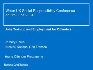 Water UK Social Responsibility Conference   on 8th June 2004