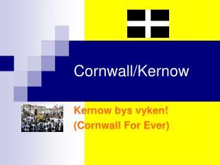 Cornwall/Kernow