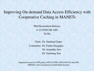 Improving On-demand Data Access Efficiency with Cooperative Caching in MANETs
