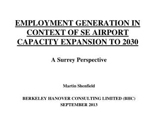 EMPLOYMENT GENERATION IN CONTEXT OF SE AIRPORT CAPACITY EXPANSION TO 2030