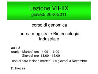 Lezione VII-IIX  giovedì 20-X-2011