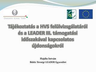 Hajdu István Bükk-Térségi  LEADER Egyesület