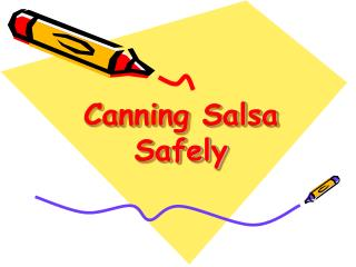 Canning Salsa Safely