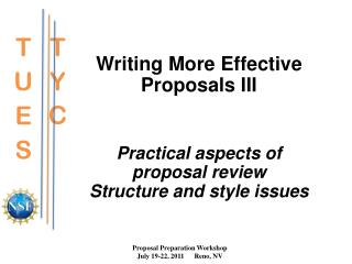 Writing More Effective Proposals III Practical aspects of proposal review