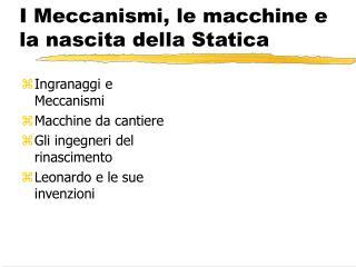 I Meccanismi, le macchine e la nascita della Statica