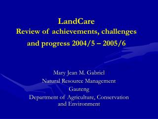 LandCare  Review of achievements, challenges and progress 2004/5 – 2005/6