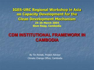 IGES-URC Regional Workshop in Asia  on Capacity Development for the  Clean Development Mechanism
