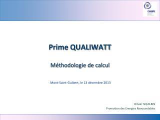 Prime QUALIWATT Méthodologie de calcul