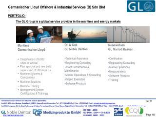 Germanischer Lloyd Offshore & Industrial Services (B) Sdn Bhd PORTFOLIO: