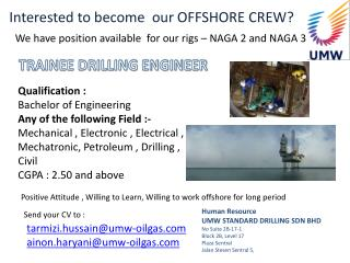 Interested to become  our OFFSHORE CREW?
