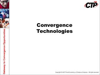 Convergence  Technologies