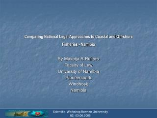 Comparing National Legal Approaches to Coastal and Off-shore Fisheries - Namibia